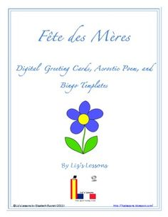 FREE Celebrate Mother's Day in you French class! Digital Greeting cards, bingo board and acrostic poem templates.