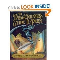 The Dragonlover's Guide to Pern by Jody Lynn Nye with Anne McCaffrey