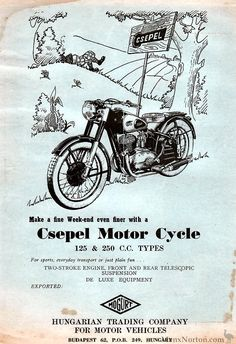 Csepel, Pannonia & White Gallery   Vintage & Classic Hungarian Motorcycles   Sheldon's EMU. Emu, Cycling Bikes, Motor Car, Budapest, Motorbikes, Motorcycles, Advertising, Gallery, Vehicles