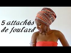 Tuto: 5 attachés de foulard/maré tèt faciles à réaliser - YouTube