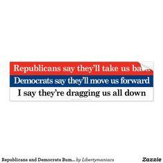 2016 They all suck Democrat Republican bumper sticker