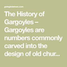 The History of Gargoyles – Gargoyles are numbers commonly carved into the design of old churches, typically in the form of a monstrous animal or human. Lot of times gargoyles in Gothic churches were attached to the seamless gutter system of the roofing, with the mouth of the gargoyle functioning as a spout for rain, ... Read more