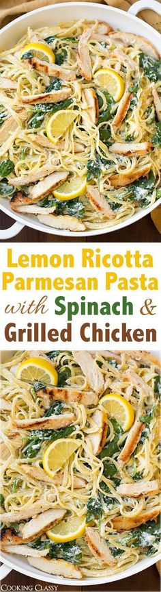 Lemon Ricotta Parmesan Pasta with Spinach and Grilled Chicken - this pasta is AMAZING! Delicious flavor and easy to throw together! #pastafoodrecipes