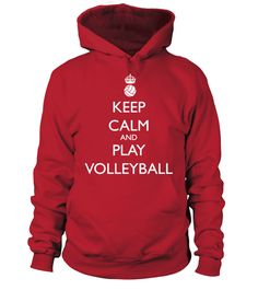 # Keel Calm and play volleyball .  Keep calm and play volleyballSpecial Offer, not sold in stores!Available in a variety of styles and colorsSecured payment via Visa / Mastercard / Amex / PayPal / iDealFind more volleyball products in the volleyballshop