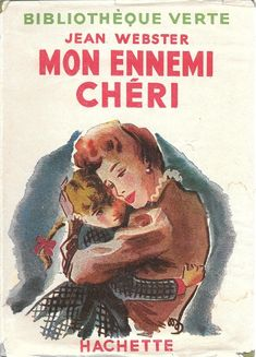Mon ennemi chéri Children Books, Lectures, Vintage Children's Books, My Memory, Romans, Video Game, Magazines, Alice, Childhood