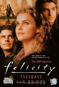 Felicity: My all-time favorite TV series. Well, it might be tied with Homeland.