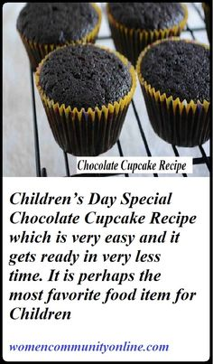 Chocolate Cupcake Recipe – Children's Day Special   Children's Day Special Chocolate Cupcake Recipe which is very easy and it gets ready in very less time. It is perhaps the most favorite food item for Children.