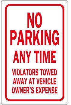 "NO PARKING PRIVATE PROPERTY SIGN 12/"" x 18/"" Aluminum"
