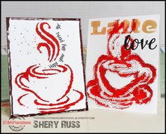 Cards by Shery using Vignette: Eat Drink Be Merry, Sentiment Builders: Love, and ARTplorations stencils - Coffee Cup and Latte