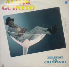 Almir Guineto - Perfume de Champagne