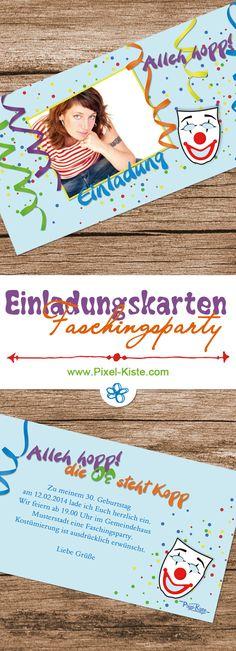 Einladungskarten zur Faschingsparty, Geburtstag, Mottoparty, Karneval, Fastnach  individuell gestaltet ab 0,80 Euro