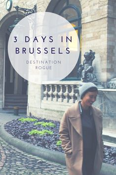 3 Days in Brussels// Brussels Itinerary // What To Do In Brussels // destinationrogue.com ........................... #travel #travelblog #blog #adventure #explore #abroad #wanderlust #vacation #traveltips