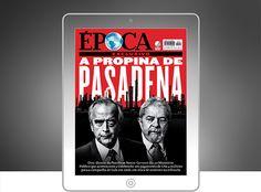 Na Geral Revista Época: Cerveró diz que Odebrecht pagou US$ 4 milhões à campanha de Lula