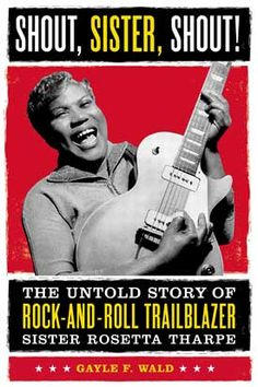 """American Masters Sister Rosetta Tharpe: The Godmother of Rock & Roll"""" premieres nationwide Friday, February 22 at 9 p.m. on PBS"""