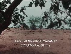 Les Tambours d'avant / Tourou et Bitti (short, 1971, dir. Jean Rouch)