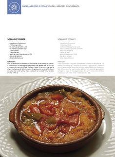 Unas sopas de tomate extremañas para chuparse los dedos