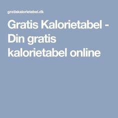 Gratis Kalorietabel - Din gratis kalorietabel online