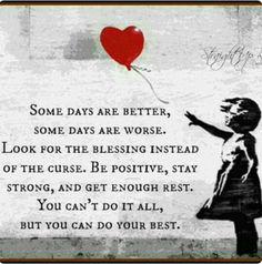 Be positive - be strong.