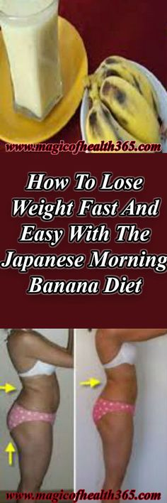 Japanese Morning Banana Diet That Can Help You Lose Weight Very Fast! Japanese Morning Banana Diet That Can Help You Lose Weight Very Fast! Loose Weight, How To Lose Weight Fast, Reduce Weight, Stop Acid Reflux, 10 Pounds, Traveling By Yourself, The Best, Healthy Living, Weight Loss