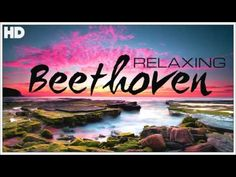 The Best Relaxing Classical Music Ever By Beethoven - Relaxation Meditation Focus Reading Yoga Music, Dance Music, Music Songs, Music Videos, Reggae Music, Relaxation Meditation, Meditation Music, Best Classical Music, Music And The Brain