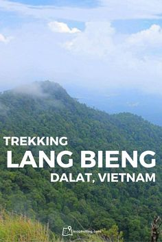 Trekking Lang Bieng, the tallest peak in Da Lat in the central Highlands of Vietnam