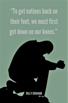 Today, more than ever, Christians need to unite in prayer for the nations. A prayer that begins with a call to praise God, true repentance, and restoration. True Repentance, Forgiveness, Prayer For The Nation, Seek Me, Comfort Quotes, Wicked Ways, Christian Post, Billy Graham, Morning Blessings