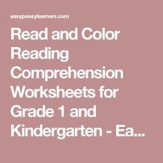 Read and Color Reading Comprehension Worksheets for Grade 1 and Kindergarten - Easy Peasy Learners