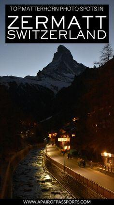 Zermatt, Switzerland | Where to take photos of the Matterhorn | Best photos of the Matterhorn | Favorite spots for taking photos of the Matterhorn