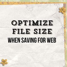 Optimize File Size