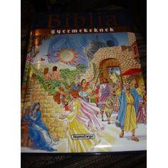 Biblia Gyermekeknek / Magyar Nagy Gyermek Biblia 256 full color pages / Gyonyoru Konyv / Hungarian Children's Bible (Hardcover) http://www.amazon.com/dp/963445075X/?tag=wwwmoynulinfo-20 963445075X