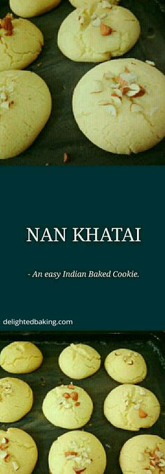 Nan Khatai An easy Indian Cookie. Very easy recipe. Requires only a few ingredients.