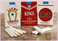 Candy Cigarettes - Oh how cute. Didn't think about them back then.