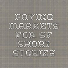 Paying markets for SF short stories