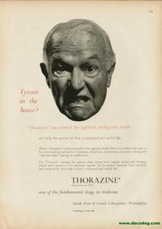 Thorazine was a wonder drug invented in 1950.