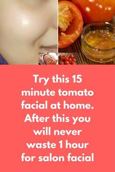 Try this 15 minute tomato facial at home. After this you will never waste 1 hour for salon facial 15 minute facial at home that can give you much better results than salon facial. Believe me after just 1 application you will feel that salon facial is just Lr Beauty, Beauty Tips For Skin, Skin Tips, Beauty Care, Skin Care Tips, Beauty Hacks, Beauty Skin, Tomato For Skin, Tomato Face Mask