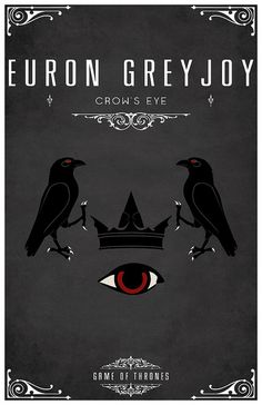 Euron Greyjoy Personal Sigil. Sigil - A red eye with a black pupil beneath a black iron crown supported by two crows.