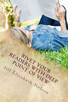 Rivet Your Readers with Deep Point of View by Jill Elizabeth Nelson, http://www.amazon.com/dp/B007PUMQ1O/ref=cm_sw_r_pi_dp_bUKFpb1N3WBMZ
