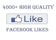 I will provide 4000 high quality permanent facebook likes for $5  #buyfacebooklikes #buyfanpagelikes #buyrealfacebooklikes