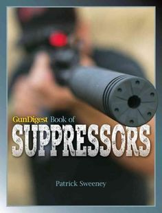 Gun Digest Book of SuppressorsLoading that magazine is a pain! Get your Magazine speedloader today! http://www.amazon.com/shops/raeind