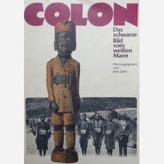 Colon - Das schwarze Bild vom weissen Mann