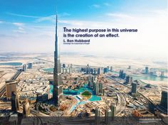 """""""The highest purpose in this universe is the creation of an effect."""" —L. Ron Hubbard from Scientology: The Fundamentals of Thought"""