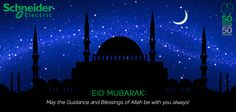 Schneider Electric wishes you all Eid Mubarak!