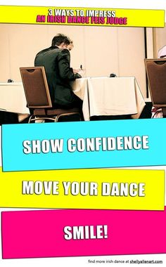 3 Ways To Impress An Irish Dance Feis Judge.  All three happen to be weaknesses of mine.