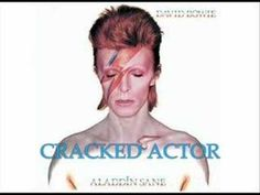 I love this track! Cracked Actor - David Bowie