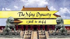 Global History Review: The Ming Dynasty. Mystery of History Volume 2, Lesson 77