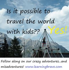 Travel the world with 5 kids? It's our dream, so we're not waiting! It's crazy, it's REAL, and it's definitely going to change our lives! We are learning brave. 5 Kids, Our Life, Brave, Waiting, Around The Worlds, Change, Adventure, Learning, Fun