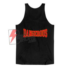DANGEROUS Tank Top On Sale,for men and women. Heather Grey is combed ring spun polyester Shirt Sale, T Shirt, Best Tank Tops, Cute Shirts, Gifts For Family, Top Sales, Heather Grey, Tank Man, Hoodies