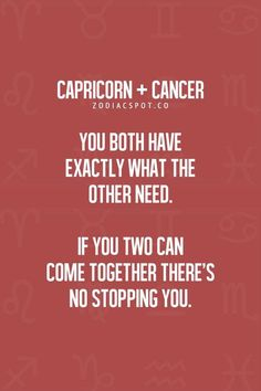 Capricorn and Cancer