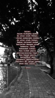 Story Quotes, Mood Quotes, Muslim Quotes, Islamic Quotes, Quotes Galau, Wonder Quotes, Quote Backgrounds, Quotes Indonesia, Caption Quotes