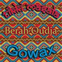 Gowax & Tikki Masala - Berah Oudja by GOWAX on SoundCloud